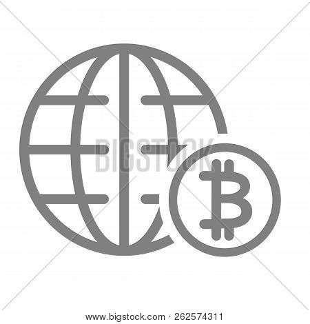 World Economy Line Icon. Globe And Bitcoin Sign Vector Illustration Isolated On White. Global Econom