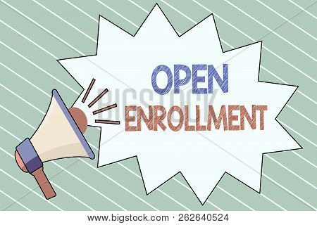 Writing Note Showing  Open Enrollment. Business Photo Showcasing The Yearly Period When People Can E