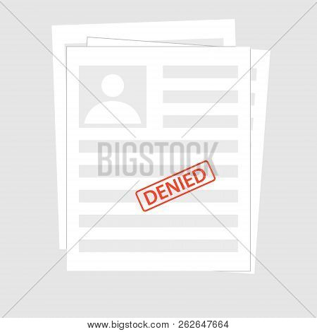 Denied Reject Document With Stamp. Grey Application Concepts. Top View. Modern Flat Design Graphic E