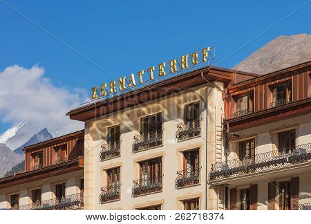 Zermatt, Switzerland - September 15, 2018: Upper Part Of The Building Of The Grand Hotel Zermatterho