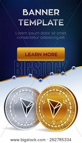 Cryptocurrency Editable Banner Template. Tron. 3d Isometric Physical Bit Coin. Golden And Silver Tro