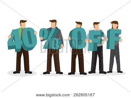 Group Of Business People Holding Giant Alphabet To Form 40 Percentage Off. Concept Of Promotion, Tea