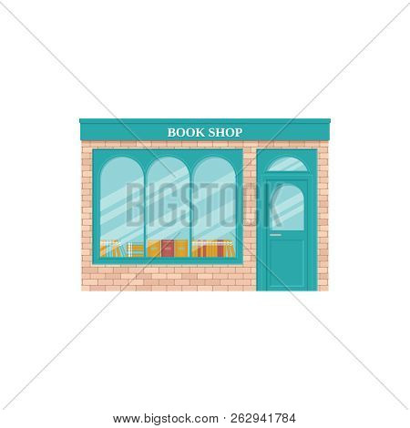 Book Shop, Storefront. Vector. Vintage Store Front. Facade Retail Building With Window. Exterior Hou