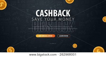 Cashback Service. Save Your Money. Gold Coins On The Dark Doodle Background