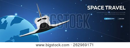 Space Travel. Space Shuttle. Astronomical Galaxy Space Background. Vector Illustration