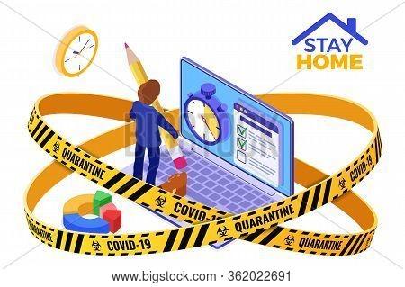 Covid-19 Coronavirus Quarantine Stay Home. Planning Schedule Time Management Businessman Planning Wo