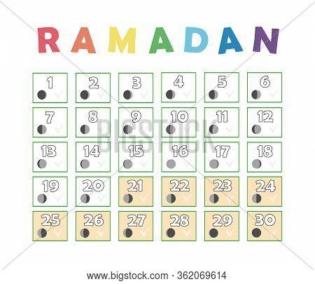 Ramadan Children Calendar. Fasting Tick Calendar, Moon Cycle Phases, New Moon. 30 Days Of Ramadan Is