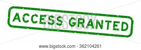 Grunge Green Access Granted Word Square Rubber Seal Stamp On White Background