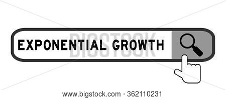Search Box With Word Exponential Growth And Hand Icon Over Magnifier On White Background