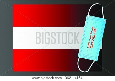 Austria Flag With Vector Illustration Of Disposable Mask And Covid-19 Inscription