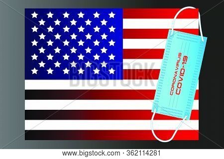 Usa Flag With Vector Illustration Of Disposable Mask And Covid-19 Inscription