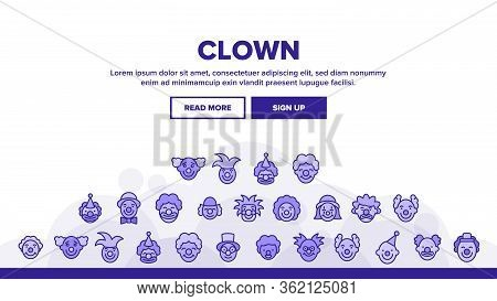 Clown Circus Character Landing Web Page Header Banner Template Vector. Happy Smiling And Unhappy Sad
