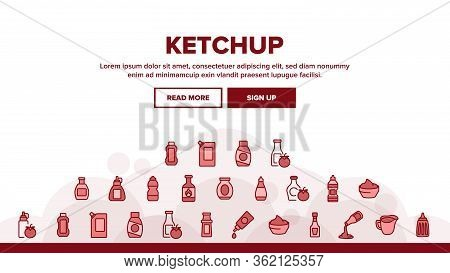 Ketchup Tomato Sauce Landing Web Page Header Banner Template Vector. And Classical Ketchup, Package