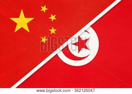 China Or Prc Vs Tunisia National Flag From Textile. Relationship Between Asian And African Countries