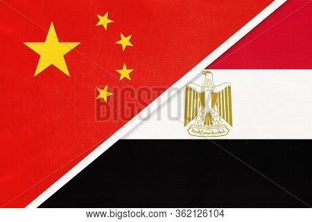 China Or Prc Vs Egypt National Flag From Textile. Relationship Between Asian And African Countries.