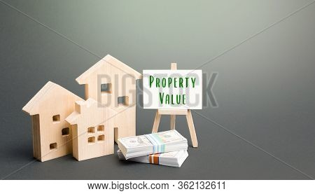 Residential Houses And Property Value Easel. Price Trend In Real Estate Market. Favorable Purchase O