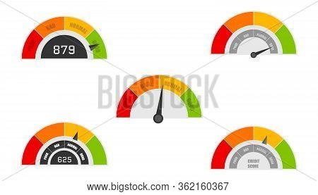 Credit Score Indicators With Color Levels From Poor To Good. Rating Credit Meter Good And Poor, Indi