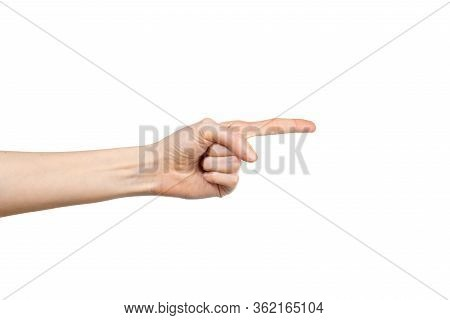 Close Up Of Female Hand Pointing Isolated On White Background. Hand Gesture. Gesticulation Concept.