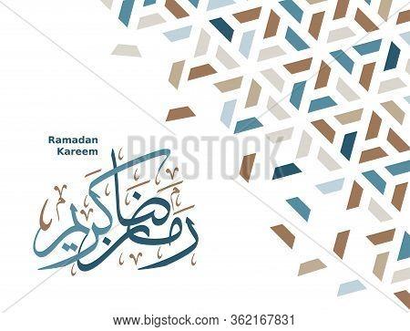 Ramadan Kareem Vector Greeting Card, Poster, Backgraund With Modern Geometric Design And Ramadan Kar
