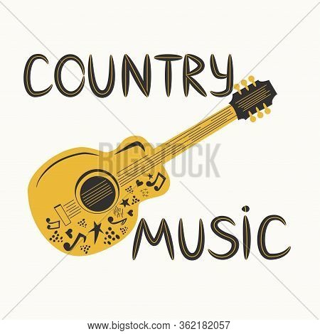 Acoustic Guitar Surrounded By Notes, The Inscription Country Music. Country Cowboy Music Festival Cr