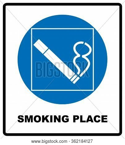 Smoking Permited In This Place Icon. Smoking Area. Round Blue Sign With White Pictogram And Black Te
