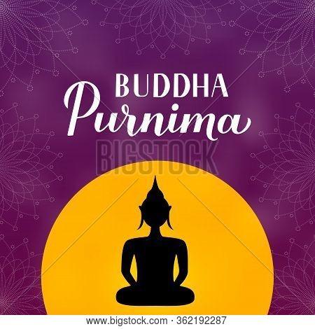 Buddha Purnima Calligraphy Hand Lettering And Silhouette Of Buddha. Buddhist Holiday Vesak Typograph