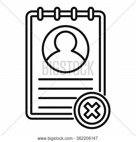 Not Approved Cv Icon. Outline Not Approved Cv Vector Icon For Web Design Isolated On White Backgroun