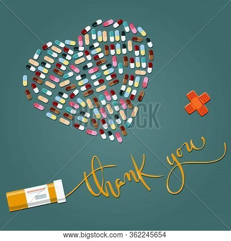 A Thank You Card For A Doctor, Nurse, Or Pharmacologist. A Pill Heart And Thank You Calligraphy On A