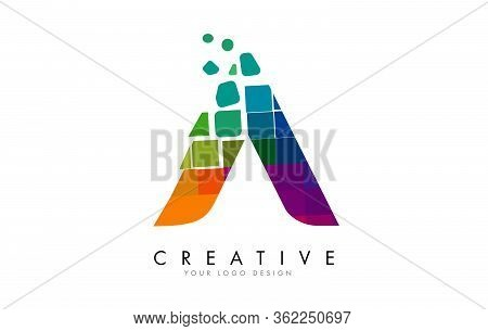 Letter A Design With Rainbow Shattered Blocks Vector Illustration. Pixel Art Of The A Letter Logo.