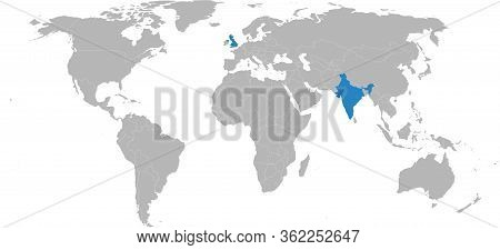 India, United Kingdom, Countries Highlighted On World Map. Business Concepts, Diplomatic, Trade, Tra