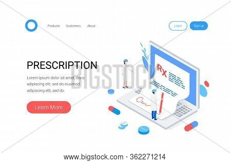 Medical Rx Prescription Drug Isometric Concept. The Doctor Signs A Prescription Form On A Laptop. Ne