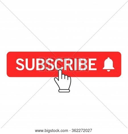 Vector Illustration Of The Subscribe Button. Suitable For Design Elements Of Video Channels, Broadca