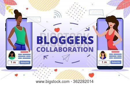 Popular Bloggers Collaboration, Creating Trendy Content For Internet, Social Media Audience Concept.