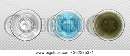 Empty Glass And Full Of Water Top View. Vector Realistic Set Of Clear Crystal Cups With Pure And Dir
