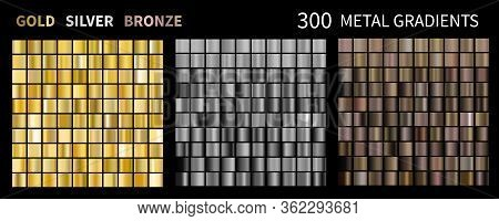 Gold, Silver, Bronze Gradients. Collection Of Colorful Gradient Illustrations For Backgrounds, Cover