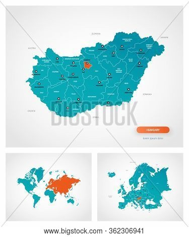 Editable Template Of Map Of Hungary With Marks. Hungary  On World Map And On Europe Map.
