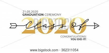 Graduation Ceremony Class Of 2020 With Place For Your Date. Lettering Logo. Modern Calligraphy. Vect