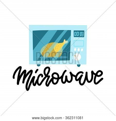 Modern Microwave With Chickrn Inside. Flat Illustration Of Modern Microwave Vector Icon For Web Desi