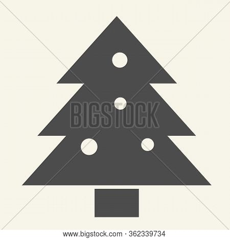 Christmas Tree Solid Icon. Decorated Holiday Firtree Glyph Style Pictogram On White Background. New