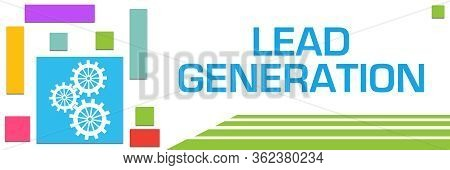 Lead Generation Text Over Blue Colorful Background.