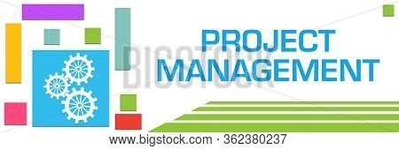 Project Management Concept Image With Text And Related Symbols.