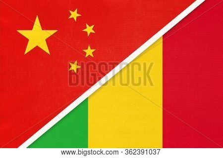 China Or Prc Vs Mali National Flag From Textile. Relationship Between Asian And African Countries.