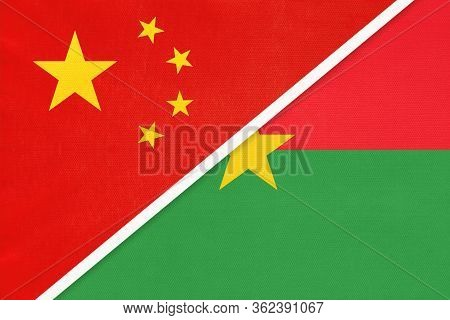 China Or Prc Vs Burkina Faso National Flag From Textile. Relationship Between Asian And African Coun