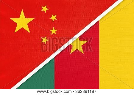 China Or Prc Vs Cameroon National Flag From Textile. Relationship Between Asian And African Countrie