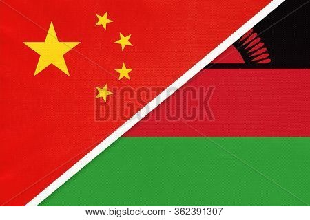 China Or Prc Vs Malawi National Flag From Textile. Relationship Between Asian And African Countries.