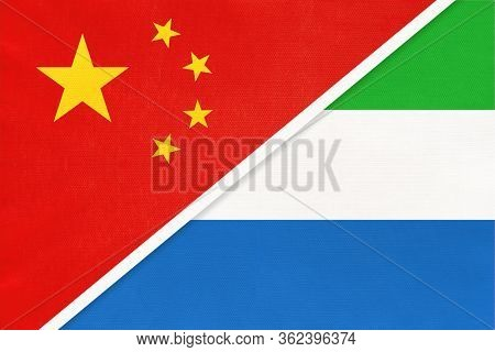 China Or Prc Vs Sierra Leone National Flag From Textile. Relationship Between Asian And African Coun