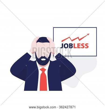 Vector Illustration Of Man With Beard In Suit In Panic With Words Jobless On The Desk. Economic Cris