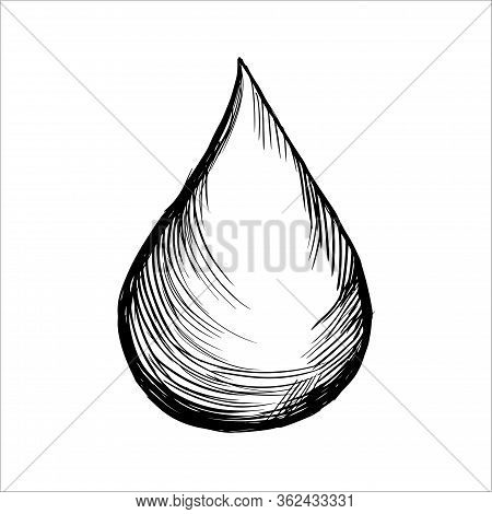 Water Drop Illustration Isolated On White Background. Liquid Drop. Hand Drawn Sketch.