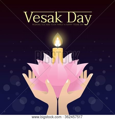Vesak Day Banner - Hand Holding Candle Light On Lotus For Remember The Lord Buddha In Night Time Vec