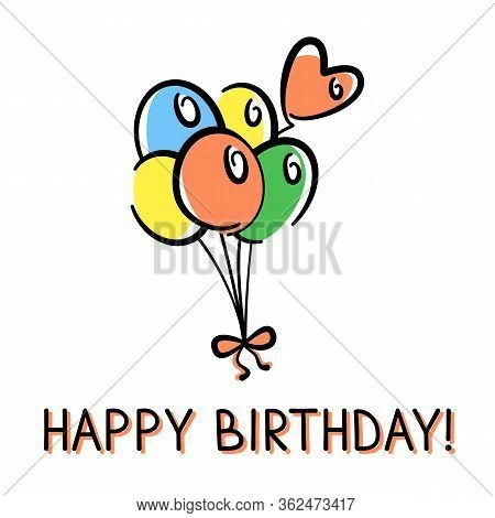 Vector Birthday Card With A Bunch Of Balloons Hand-drawn On White Background